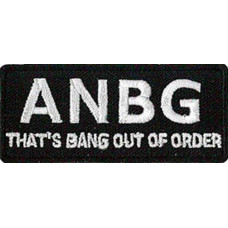 ANBG - That's Bang Out of Order Patch 7cm x 3cm