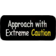 """Approach With Extreme Caution Patch 10cm x 4.5cm (4"""" x 1-3/4"""")"""