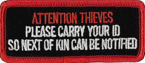 Attention Thieves Embroidered Patch