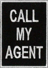 Call My Agent Embroidered Patch