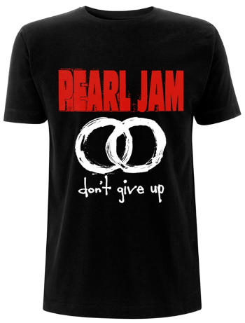 Pearl Jam - Don't Give Up T Shirt